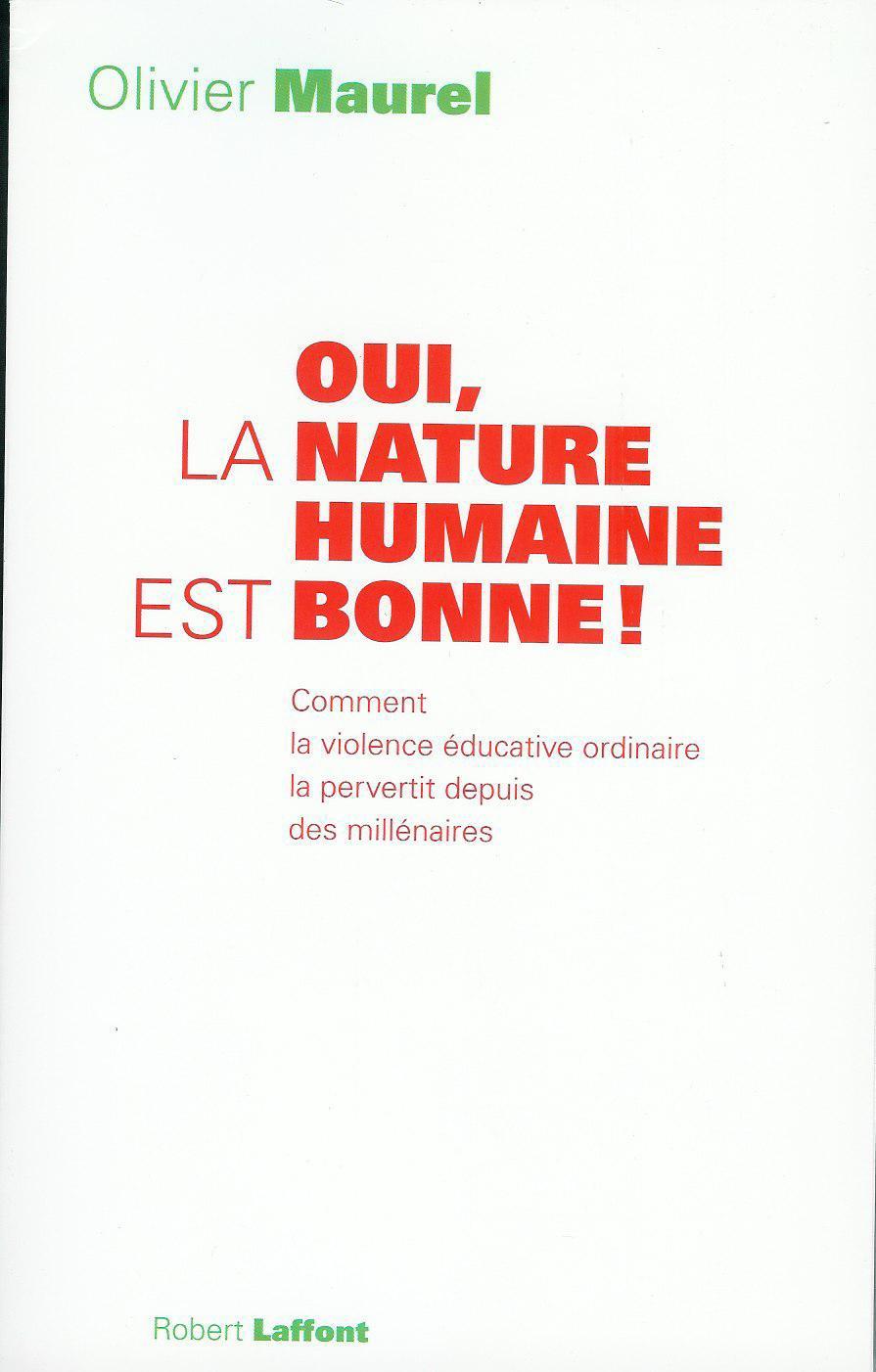 """Visuel du livre """"Oui, la nature humaine est bonne !"""""""